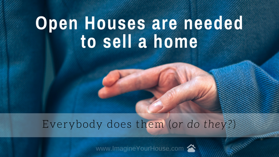 Do you need an open house to sell a home?