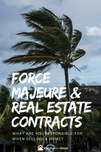What your Real Estate contracts states when affected by hurricane