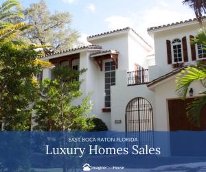 Luxury Homes in East Boca Raton Florida
