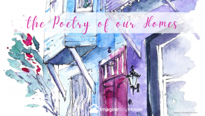 Poetry of our homes
