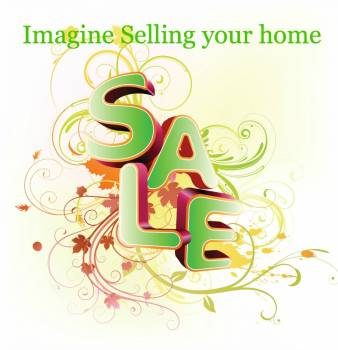 imagine selling your home – what's it like?