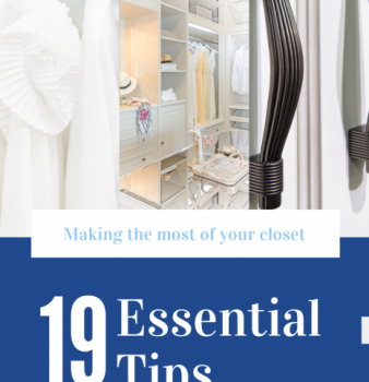 19 Essential Tips for Making the Most of Your Closet Space