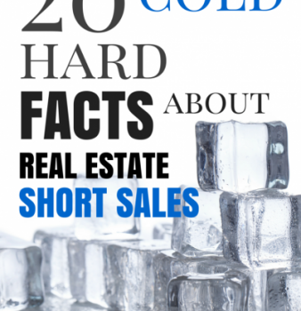 20 Cold, Hard Facts about Real Estate Short Sales