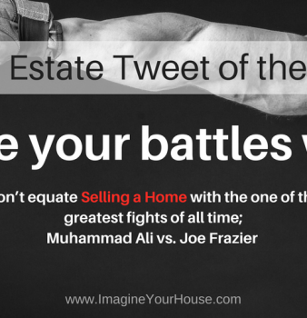 Real Estate Tip of the Day/Choosing Battles