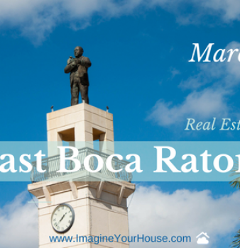 East Boca Raton Real Estate Market Report Mar 2017