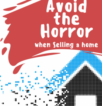 How to Avoid the Horror in Selling a Home