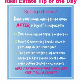Keep your home maintained even after a Buyer's inspection