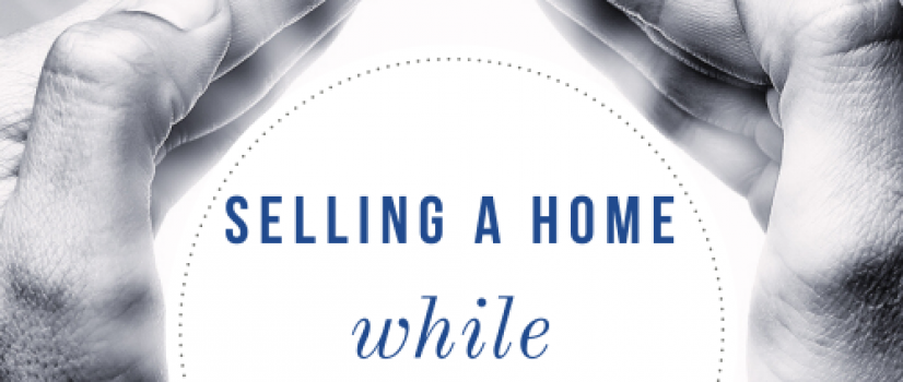 How to Sell a Home in times of Social Distancing