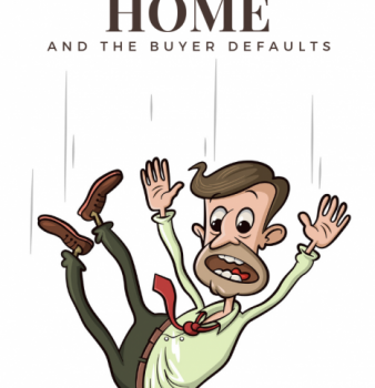 Selling a Home and the Buyer Defaults [Now What?!]