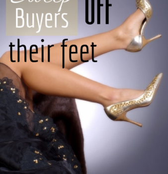 How can we Sweep a Buyer off their feet?