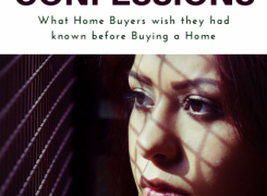 True Confessions – What Home Buyers Wish They Had Known Before Buying a Home