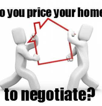 Do you price your home to negotiate?